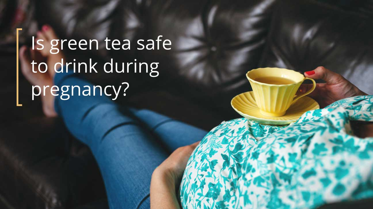 green-tea-and-pregnancy-1