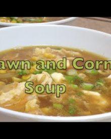 Prawn and Corn Chinese Soup Video Recipe cheekyricho